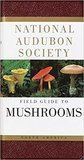 Field Guide to North American Mushrooms National Audubon Society