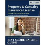 Trivium Property & Casualty Exam Study Guide 2019 - 2020