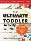 The Ultimate Toddler Activity Guide Autumn McKay